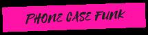 Phone Case Funk