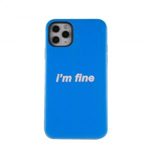 Blue phone case with ´I´m fine´ printed on the front
